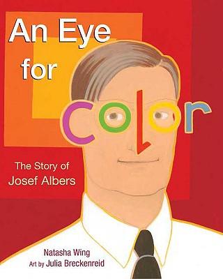 An Eye for Color By Wing, Natasha/ Breckenreid, Julia (ILT)